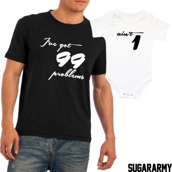 99 PROBLEMS AIN'T 1 matching shirts
