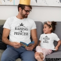RAISING A PRINCESS RAISED BY A KING Matching Tshirts