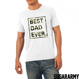 BEST DAD EVER camouflage print