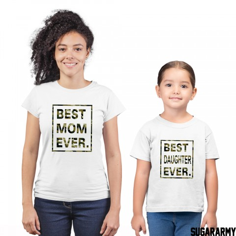 BEST MOM EVER and BEST DAUGHTER EVER Camouflage Print