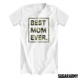 BEST MOM EVER Camouflage print