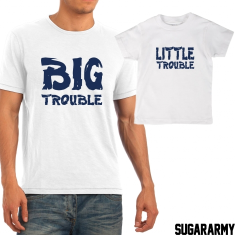 BIG TROUBLE LITTLE TROUBLE t-shirts