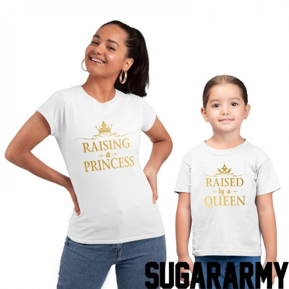 Raising a Princess & Raised by a Queen - Gold Letters