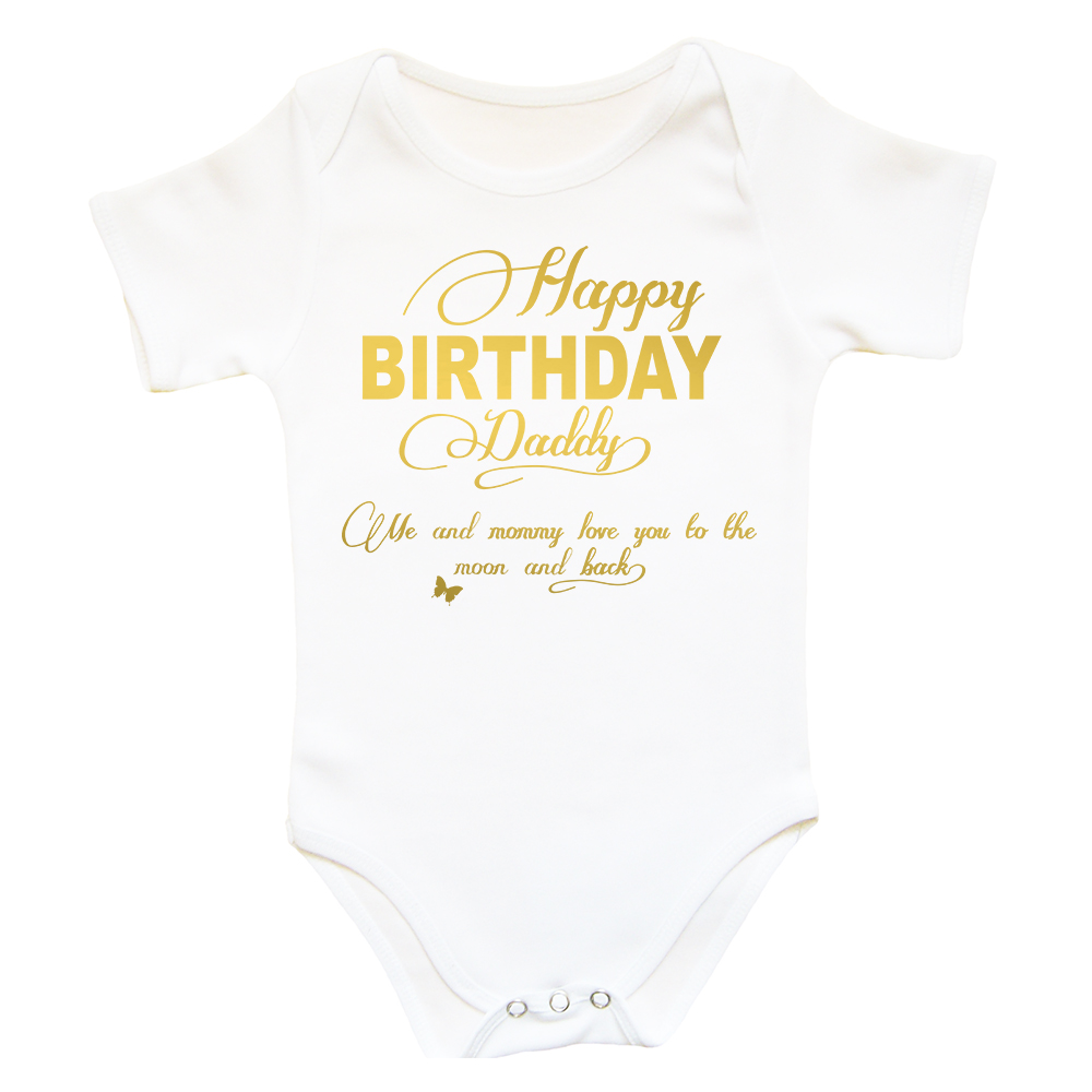 Happy Birthday Daddy Bodysuit GOLDEN PRINT