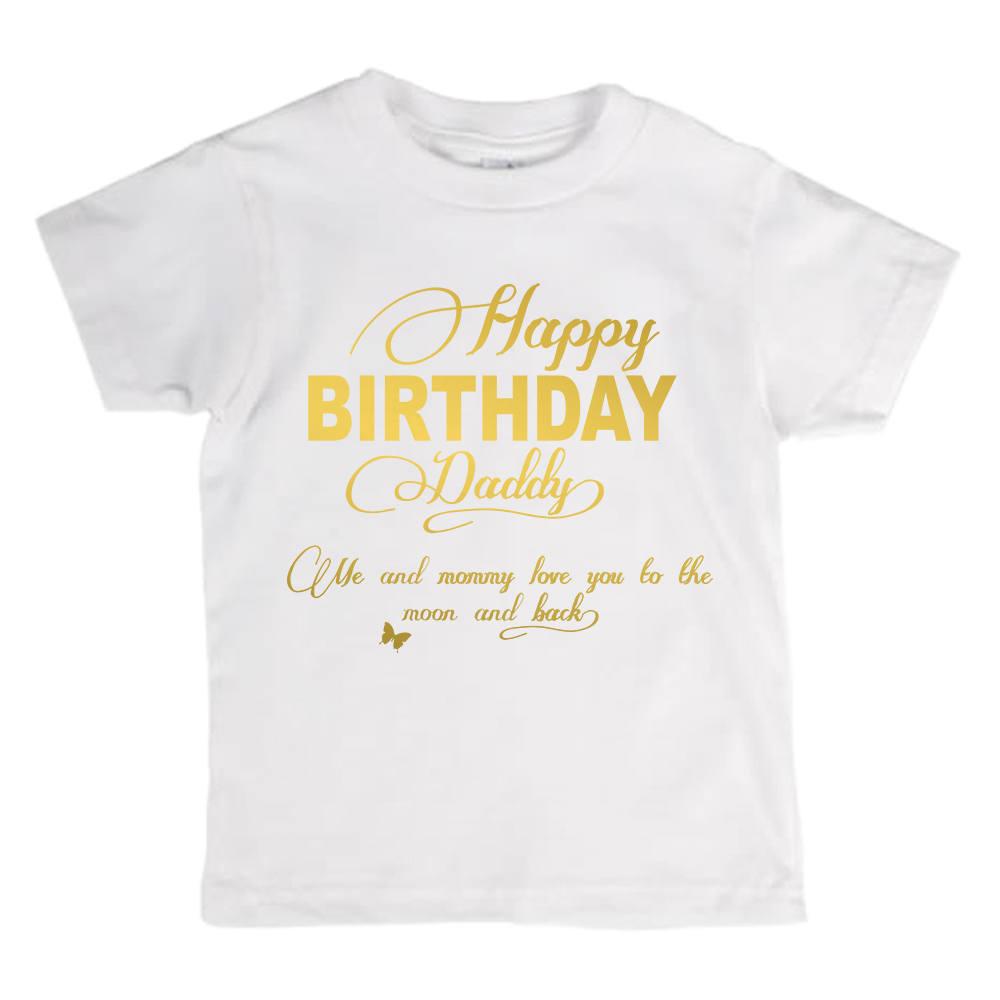 Happy Birthday Daddy T Shirt Golden Text SugarARMY
