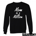 MOM IN A MILLION CREWNECK SWEATSHIRT