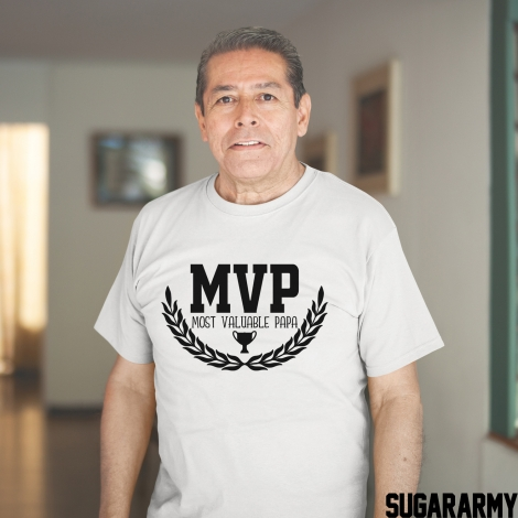 MOST VALUABLE PAPA - MVP T-shirt
