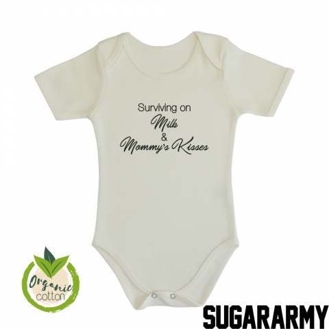 Surviving on Milk & Mommy's Kisses Organic Cotton