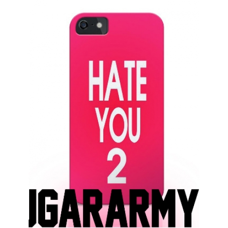 "Pink ""HATE YOU 2"" phone case"